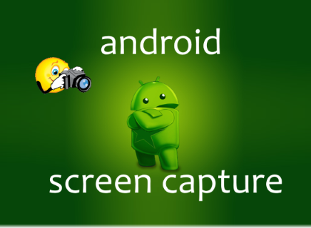 Screen capture android - Samsung LG HTC