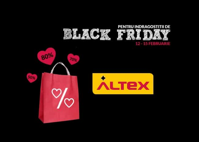 Black Friday la Altex pentru indragostiti 12-15 Februarie 2015