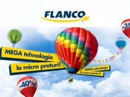 Flanco MEGA tehnologie la MICRO preturi!
