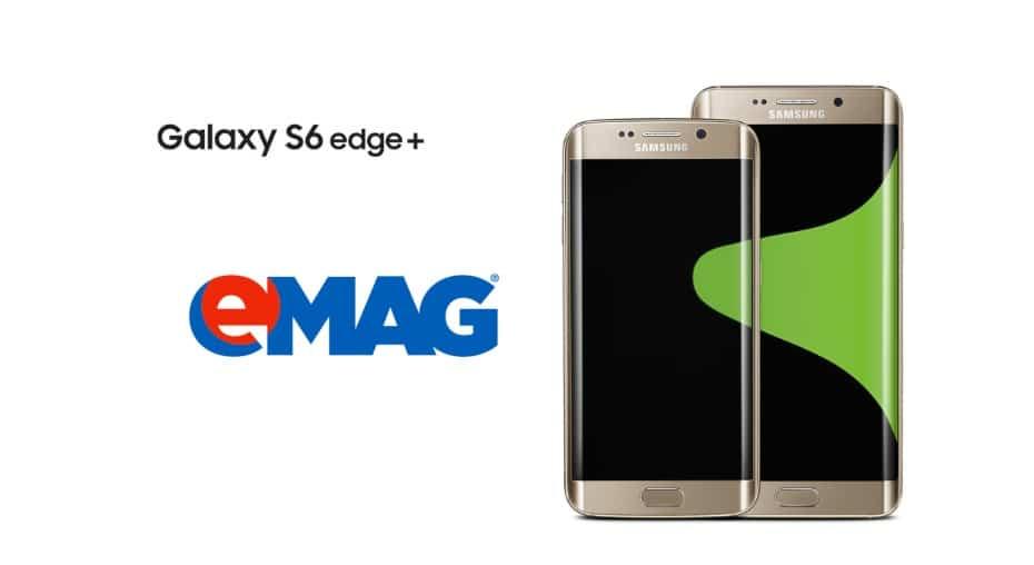 Samsung Galaxy S6 Edge Plus precomanda la eMAG