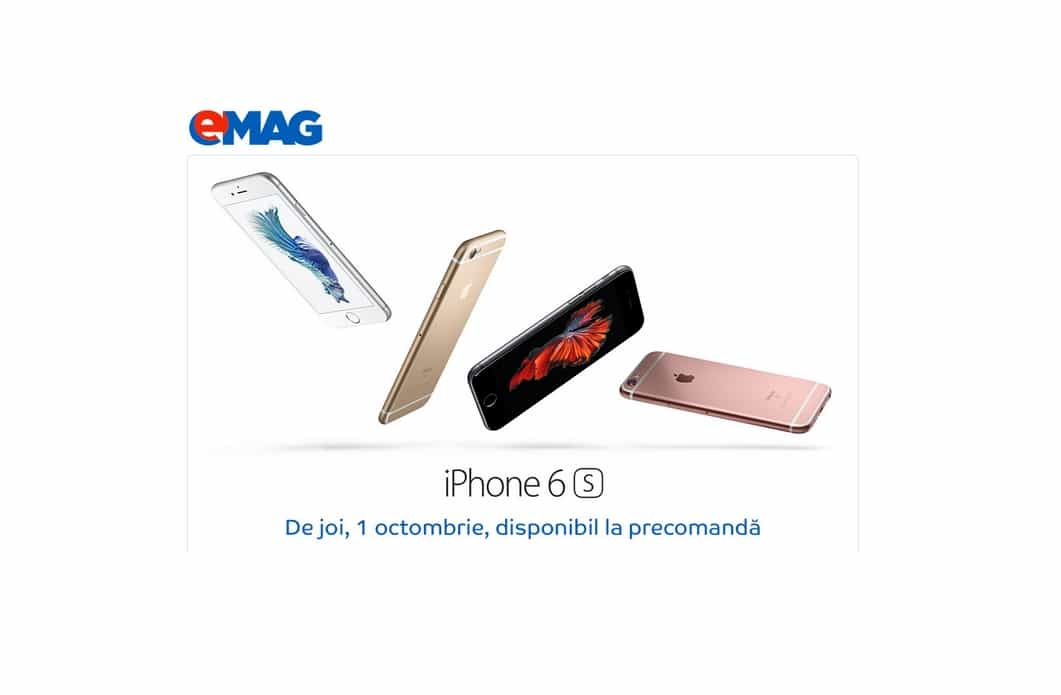 iPhone 6s si 6S Plus precomanda la eMAG