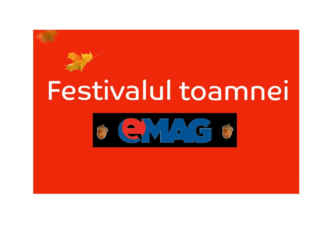 Noi reduceri de Festivalul Toamnei la eMAG-13-19 Octombrie ss1