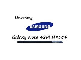 Samsung Galaxy Note 4 SM N910F Unboxing