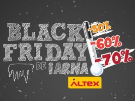 Black Friday de Iarna la Altex maine 18 Februarie 2015