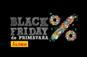 Black Friday de Primavara la Altex maine 12 Mai 2016