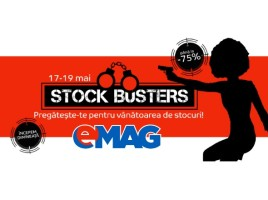 eMAG Stock Busters 17-19 mai 2016