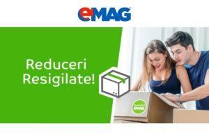 eMAG reduceri la resigilate 23-25 Mai 2016