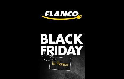 Black Friday 2016 Flanco a inceput de ieri campania de BF2016