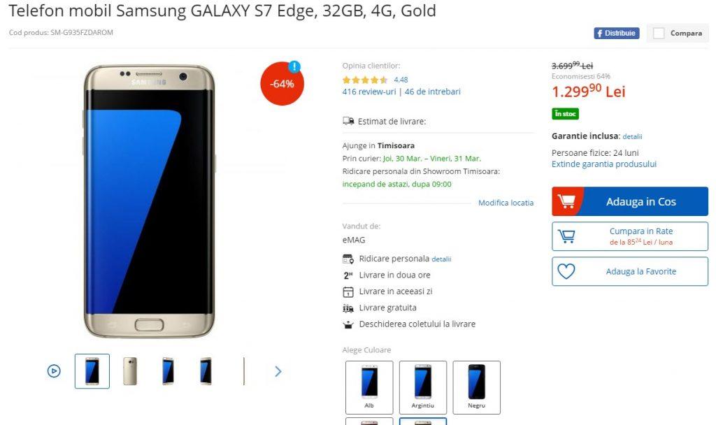 Preturi gresite la eMAG, iar!-martie 2017-Galaxy S7 Edge la 949 lei în versiunea gold
