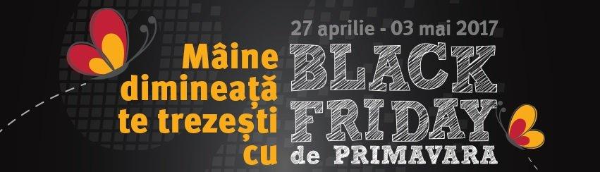 Black Friday de Primavara la Altex maine 27 Aprilie 2017