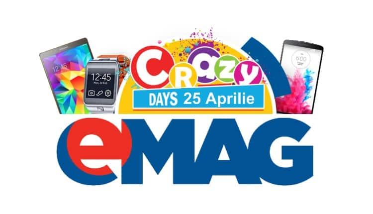 eMAG Crazy Days, 25 aprilie - 1 mai 2017
