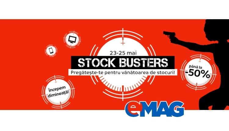 eMAG Stock Busters 23 Mai 2017