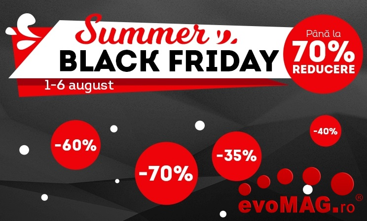 Summer Black Friday la evoMAG