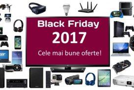 Black Friday 2017: Preturi si Oferte Bune eMAG, PCGarage, Flanco...
