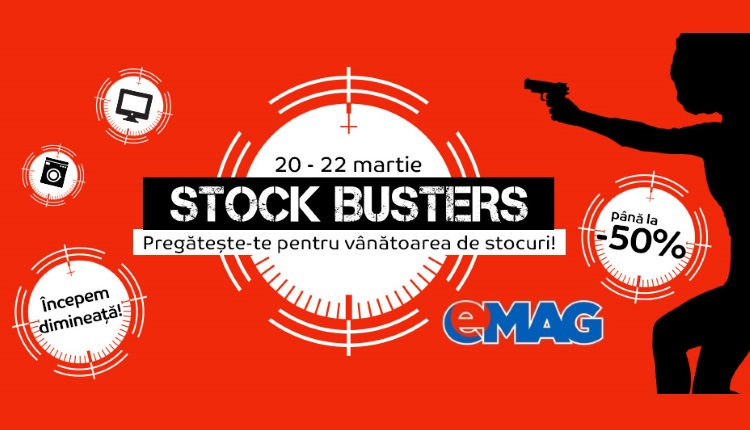 eMAG Stock Busters 20-22 Martie 2018