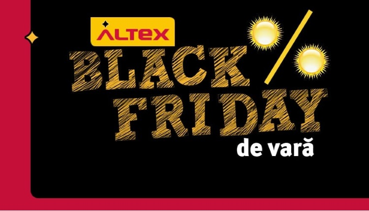 Black Friday de Vara la Altex maine 9 August 2018ss