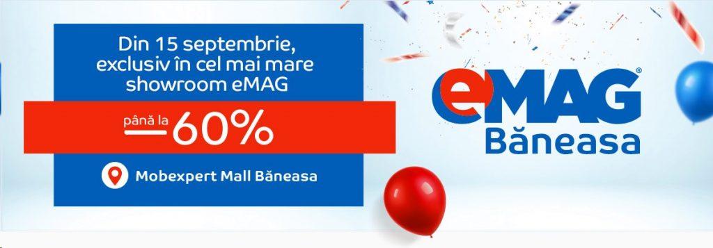Maine se deschide eMAG Baneasa, cel mai mare showroom si vor fi oferte!