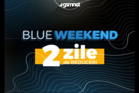 De maine este Blue Weekend la GSMNET.ro