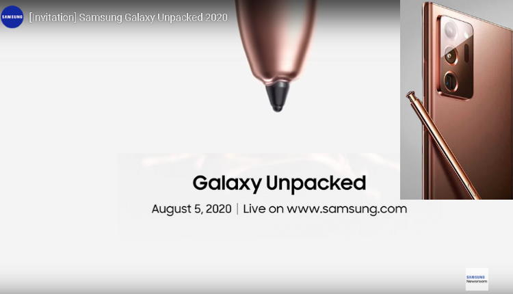 Samsung Galaxy Note 20 se va lansa pe 5 August (Galaxy Unpacked)