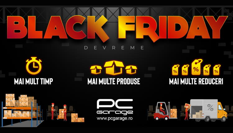 Black Friday Devreme la PCGarage - 30.10.2020