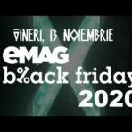 Când va fi Black Friday la eMAG 2020 (vineri 13 noiembrie 2020)