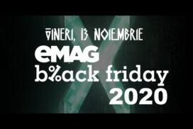 Când va fi Black Friday la eMAG 2020 (vineri 13 noiembrie 2020)?
